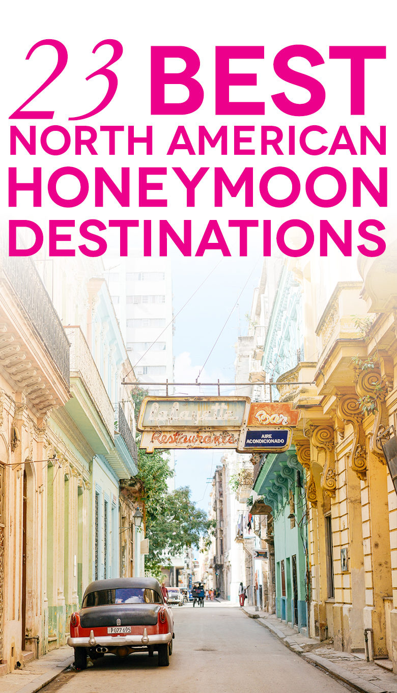 "Cuban street scene with text ""23 best north american honeymoon destinations"""