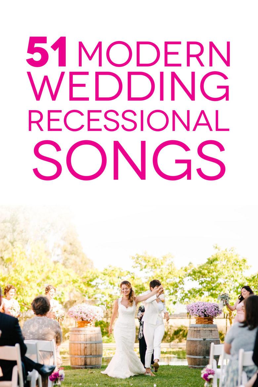 51 Modern Wedding Recessional Songs