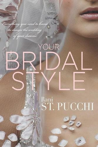 Rani Totman Your Bridal Style Book